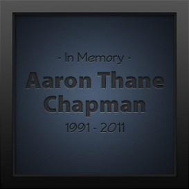 In Memory of Aaron Thane Chapman